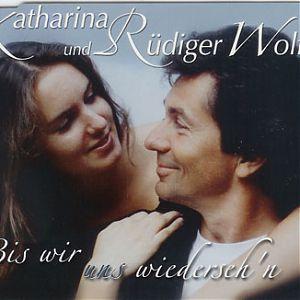 Rüdiger Wolff Bis wir uns wiedersehn