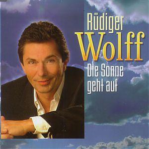 Rüdiger Wolff Die Sonne geht auf