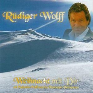 Rüdiger Wolff Weihnacht mit dir
