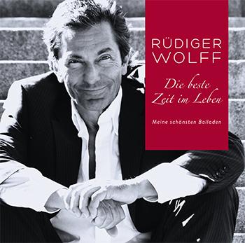 Rüdiger Wolff Die beste Zeit im Leben