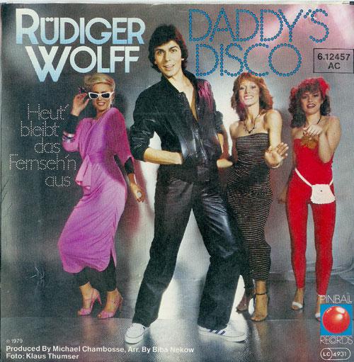 Rüdiger Wolff Daddy`s Disco