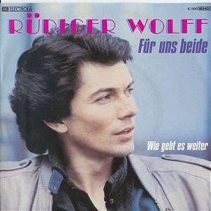 Rüdiger Wolff Für uns beide