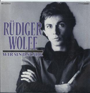 Rüdiger Wolff Wir sind stark